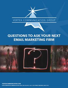 Questions to Ask Your Next Email Marketing Firm